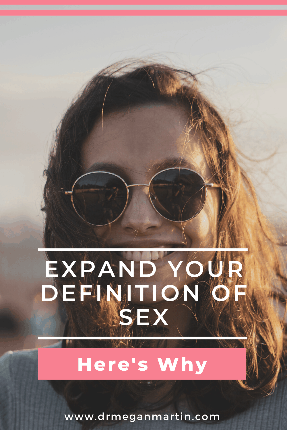 expand your definition of sex, here's why