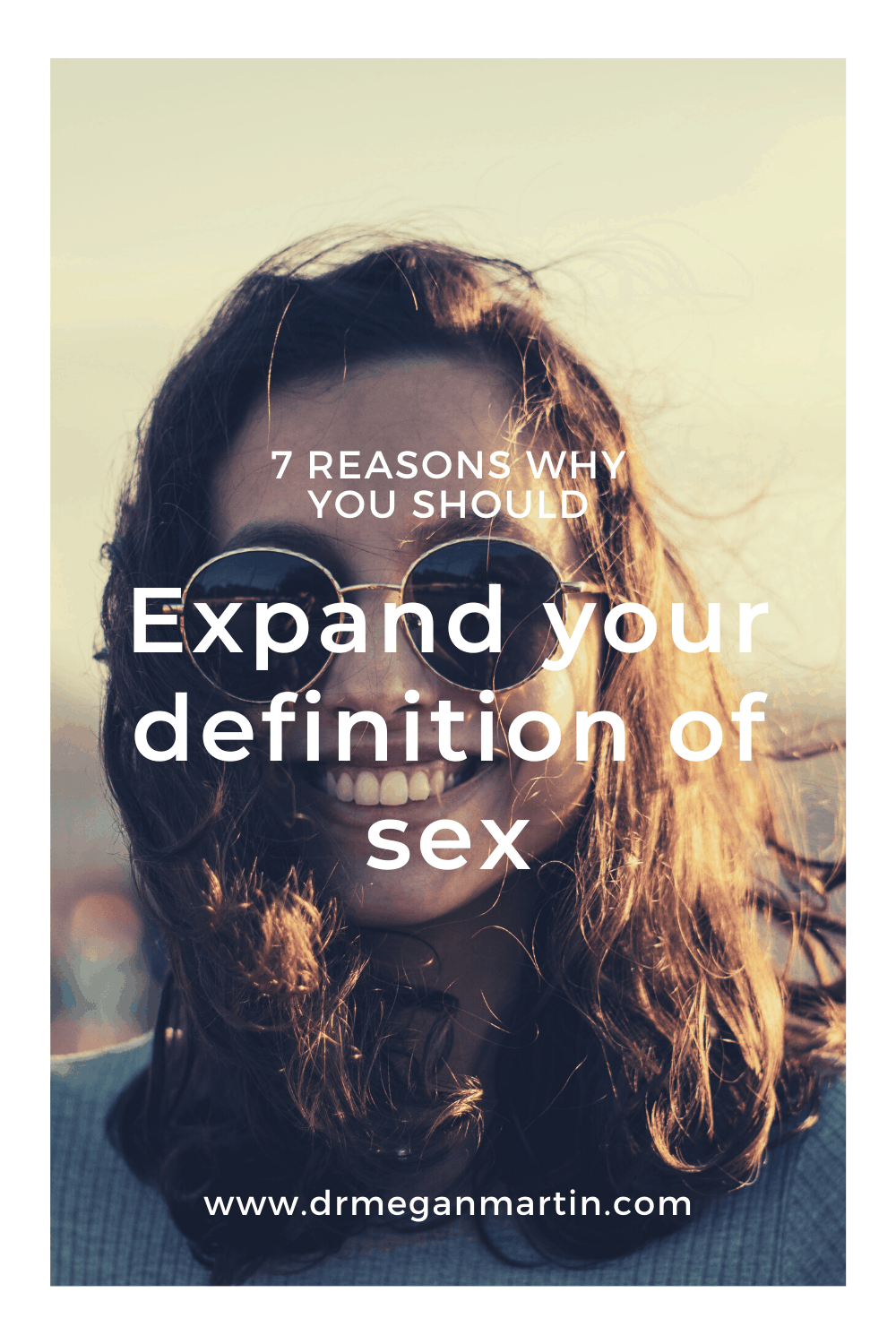reasons why you should expand your definition of sex