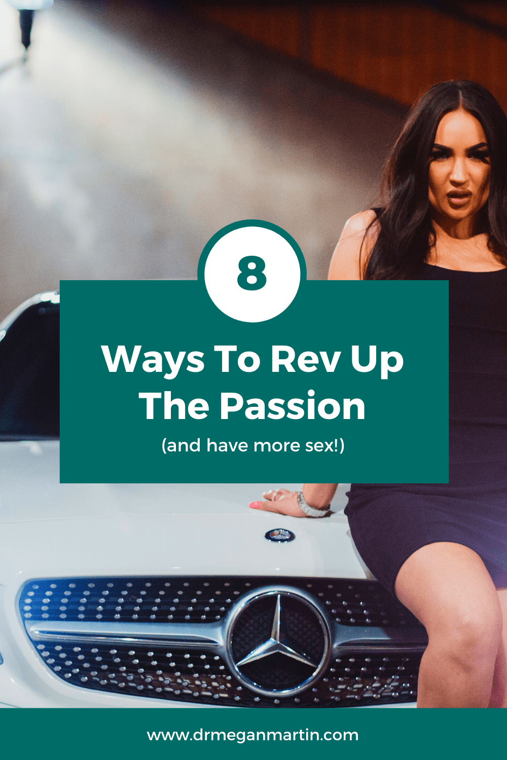 8 ways to hit the accelerator on your libido