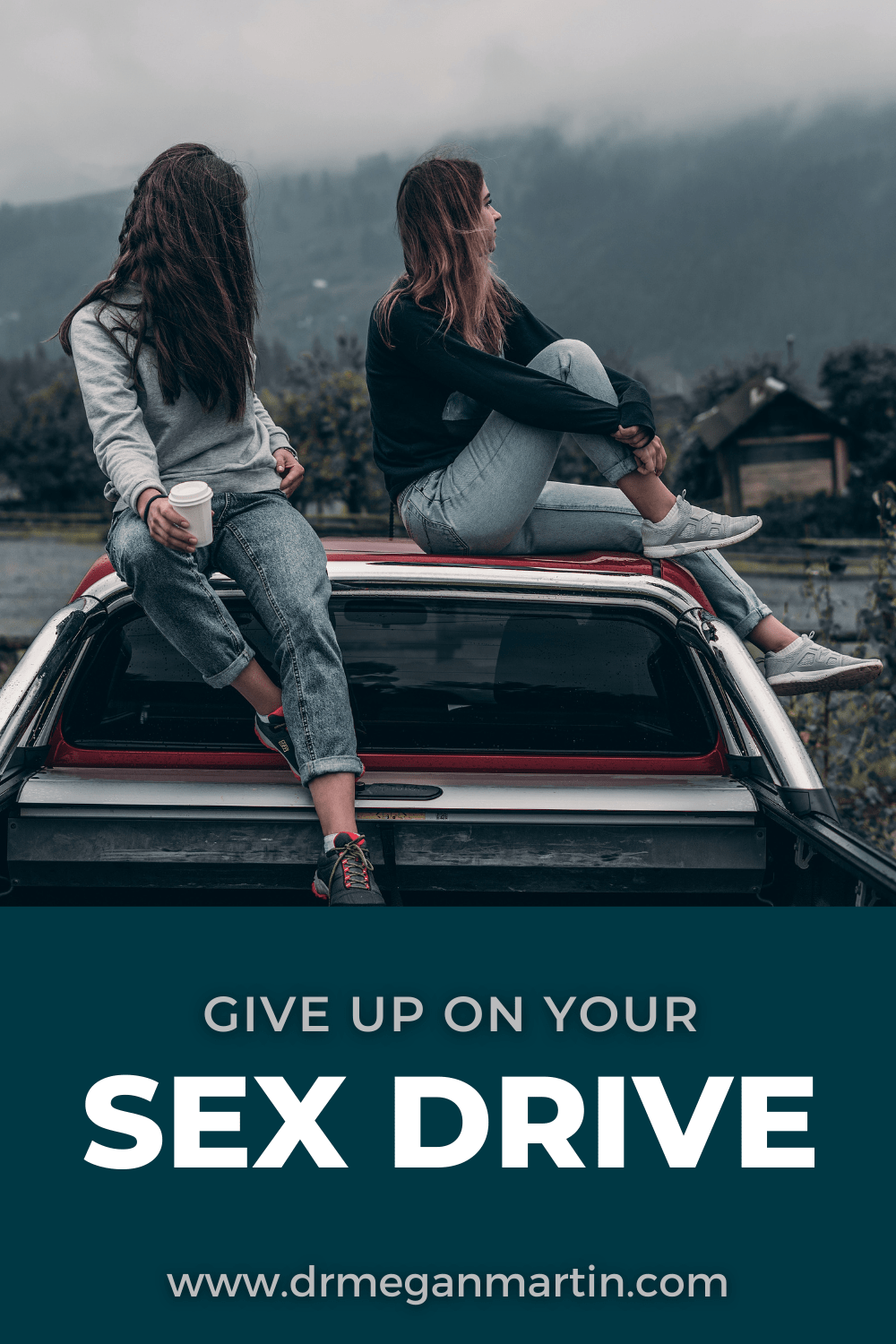give up on sex drive